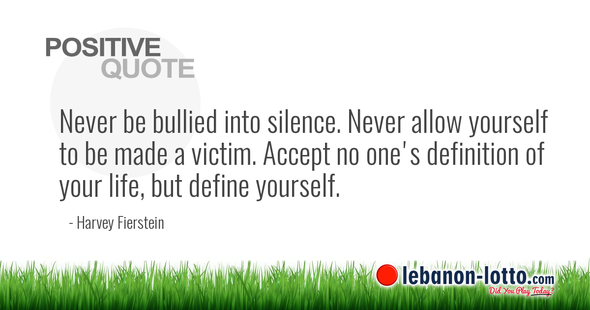 positive quotes never be bullied into silence never allow yourself