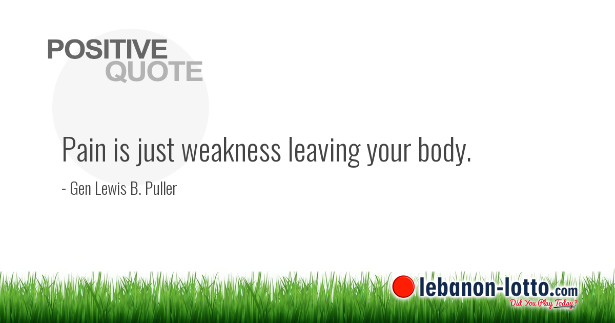 Positive Quotes Pain Is Just Weakness Leaving Your Body