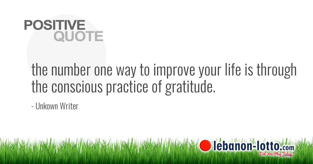 POSITIVE QUOTES: the number one way to improve your life is through...