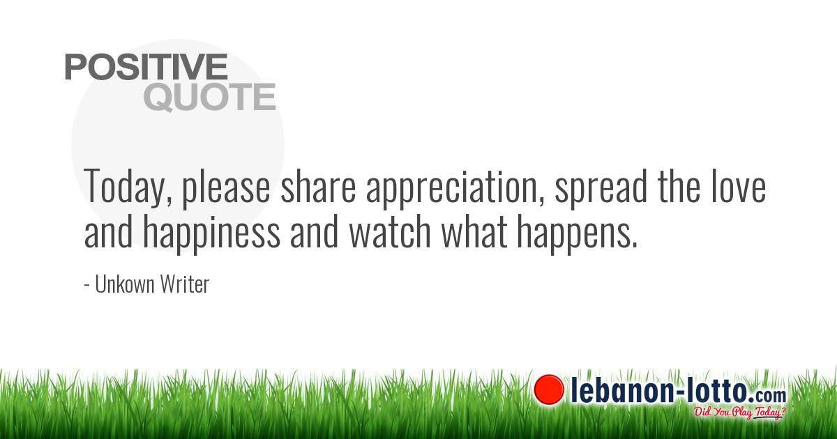 POSITIVE QUOTES: Today, please share appreciation, spread ...