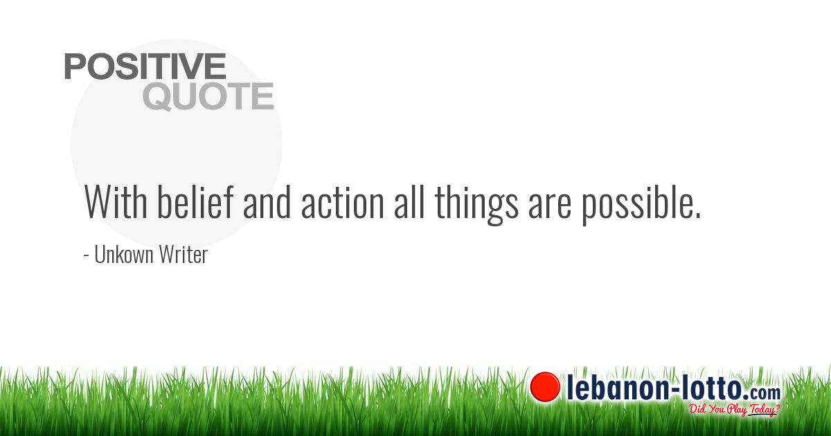 Positive Quotes With Belief And Action All Things Are Possible